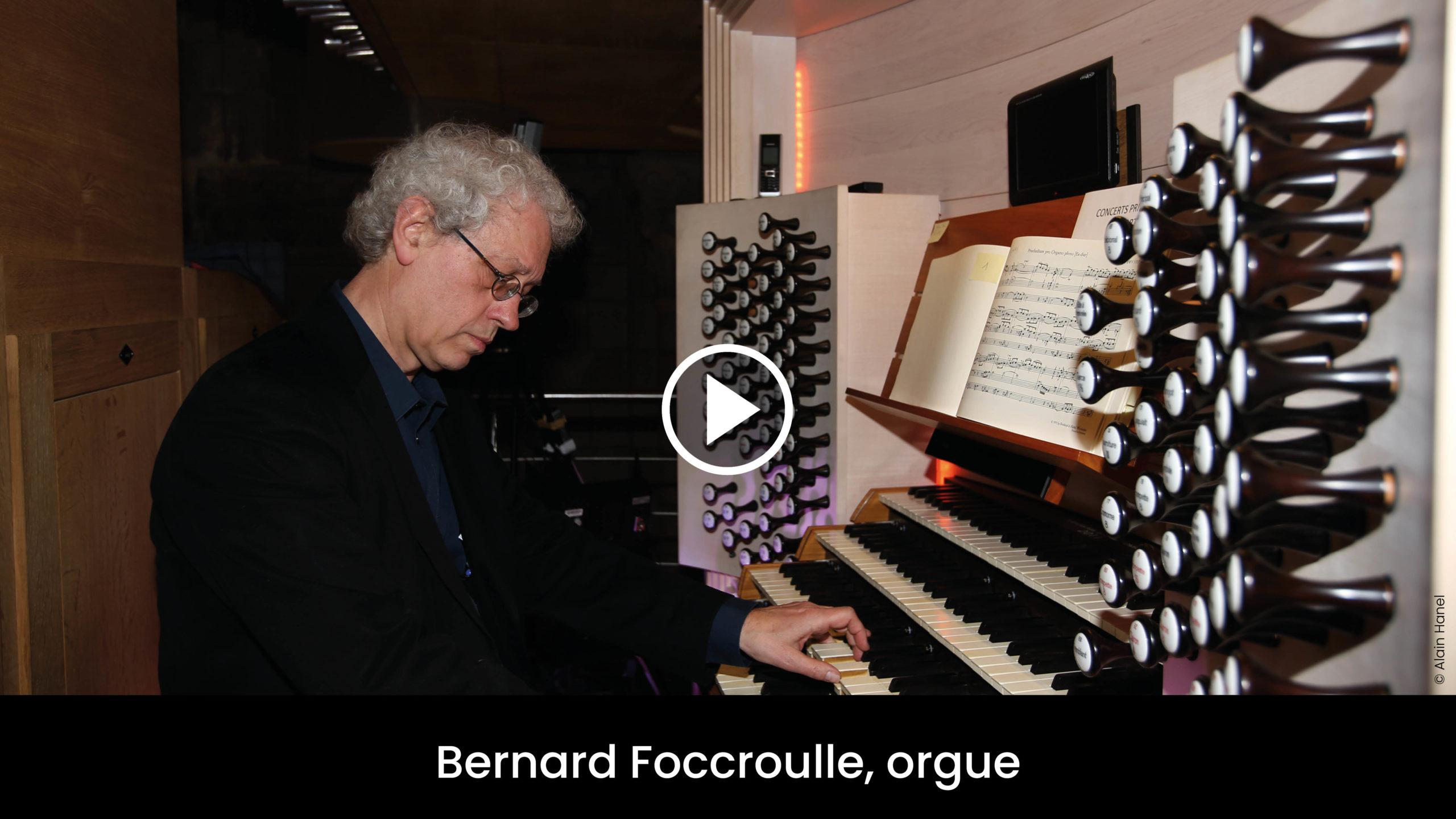 Bernard Foccroulle, orgue