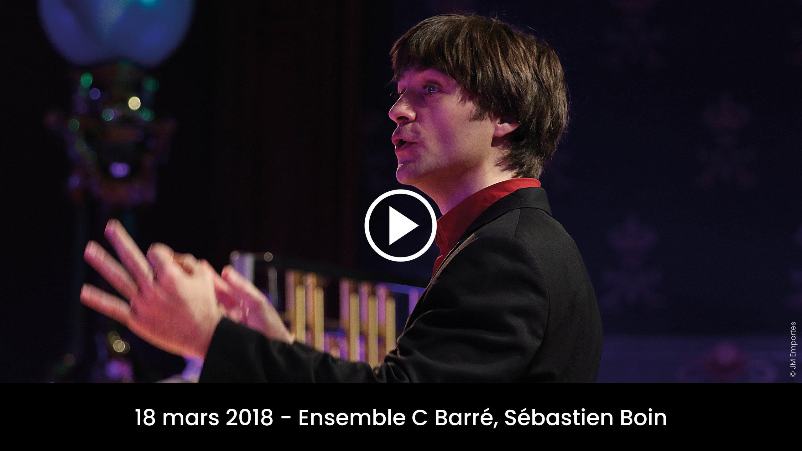 Ensemble C Barré, Sébastien Boin